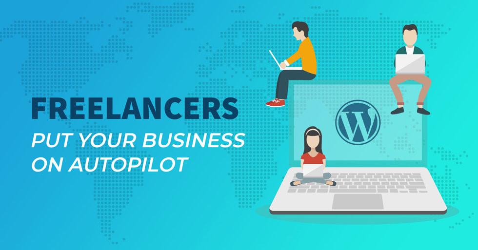 Freelancers put your business on autopilot