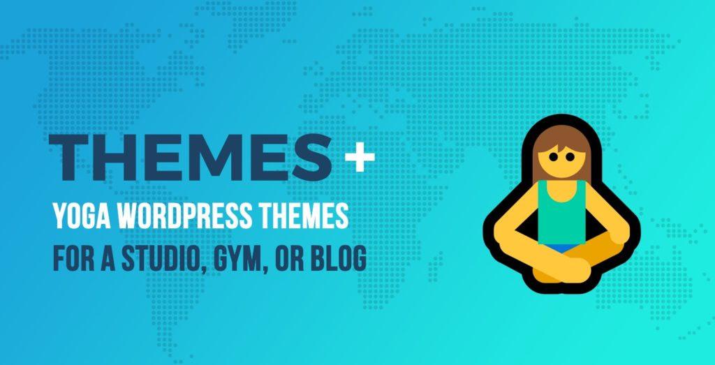 Yoga WordPress Themes for a Studio, Gym, or Yoga Blog