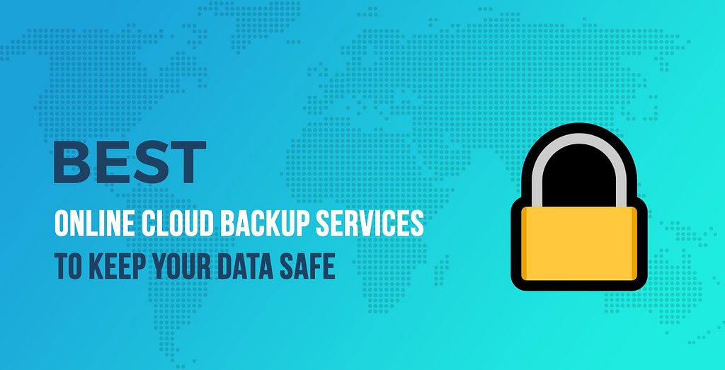 Best Online Cloud Backup Services