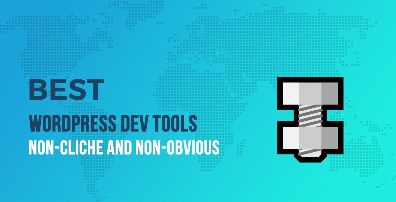 best wordpress dev tools