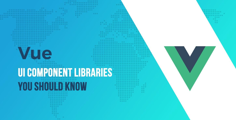 Interesting Vue UI Component Libraries