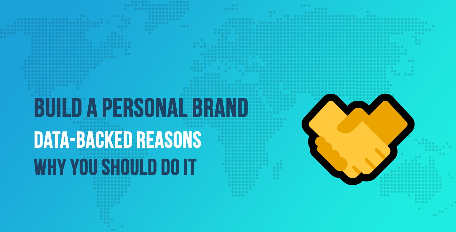 Data-Backed Reasons Why Freelancers Should Build a Strong Personal Brand