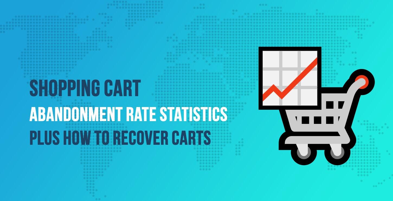 Shopping Cart Abandonment Rate Statistics