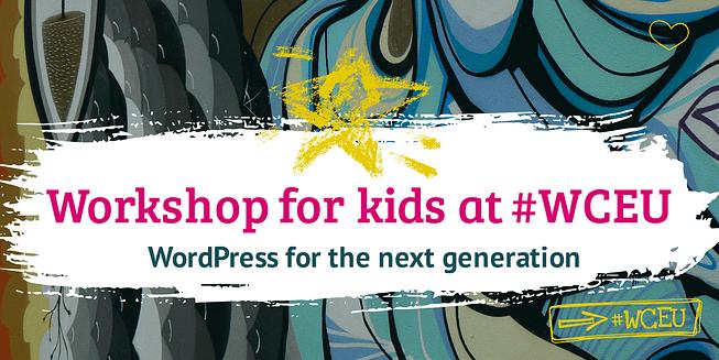 workshop for kids at #wceu 2019