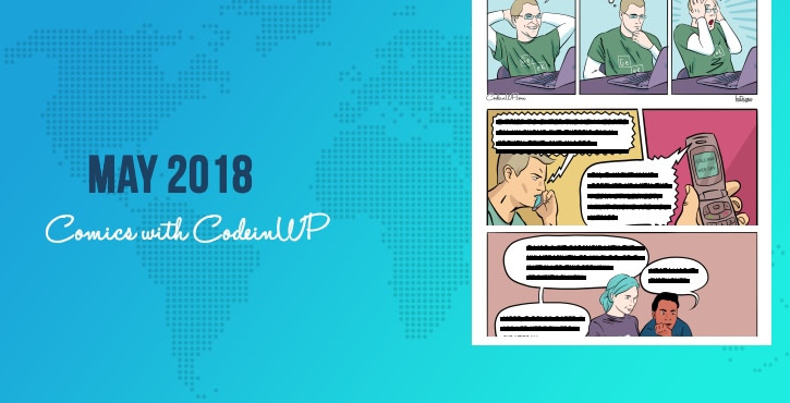 May 2018 Comics with CodeinWP: Web Security, Productivity Apps, WordPress Themes