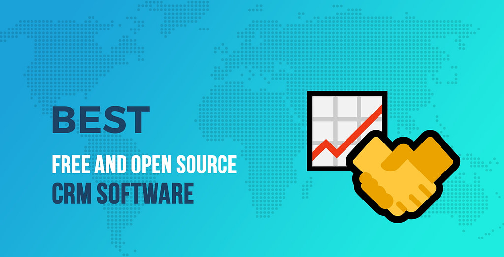 Best Free and Open Source CRM Software