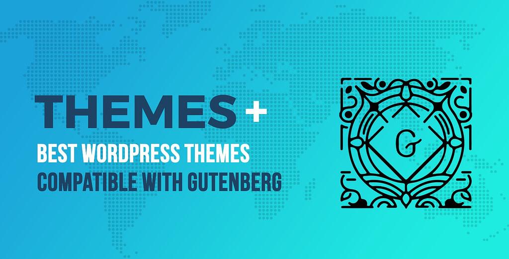 best gutenberg-compatible themes