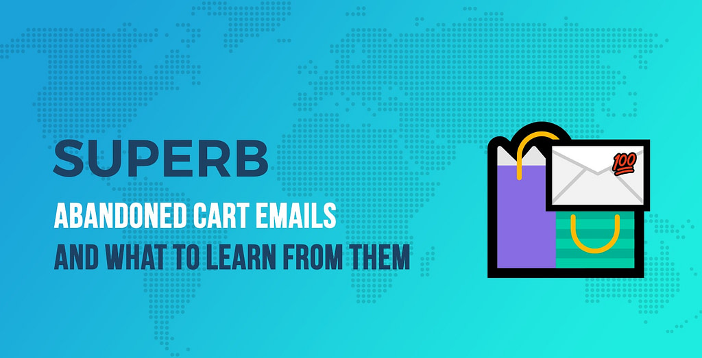 Superb Abandoned Cart Emails