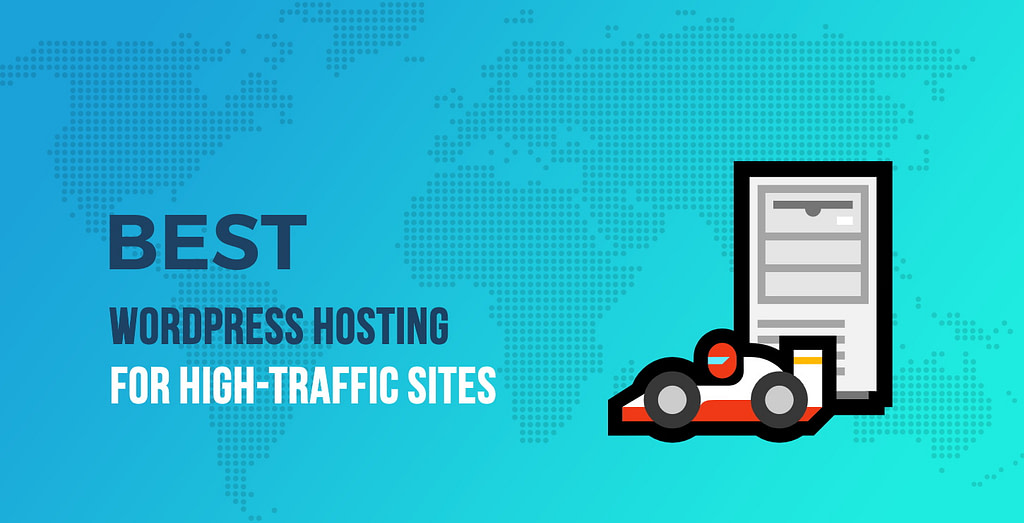 Best High-Traffic WordPress Hosting Providers