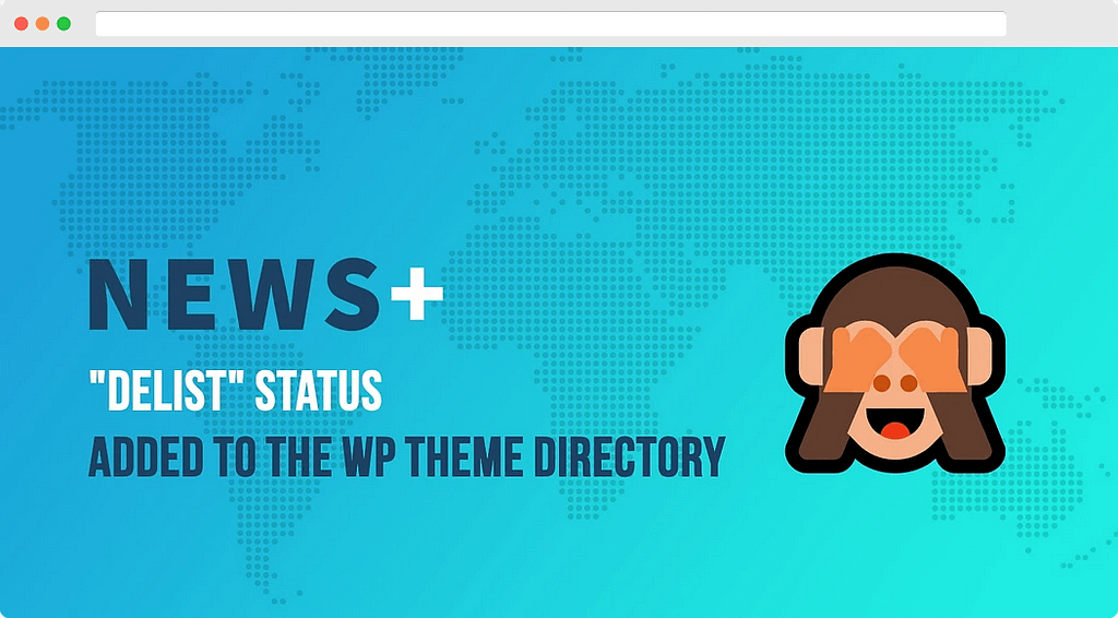 WordPress themes delist status in official directory
