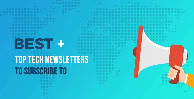 Best Tech Newsletters