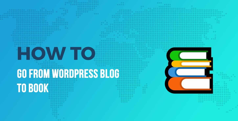 WordPress blog to book