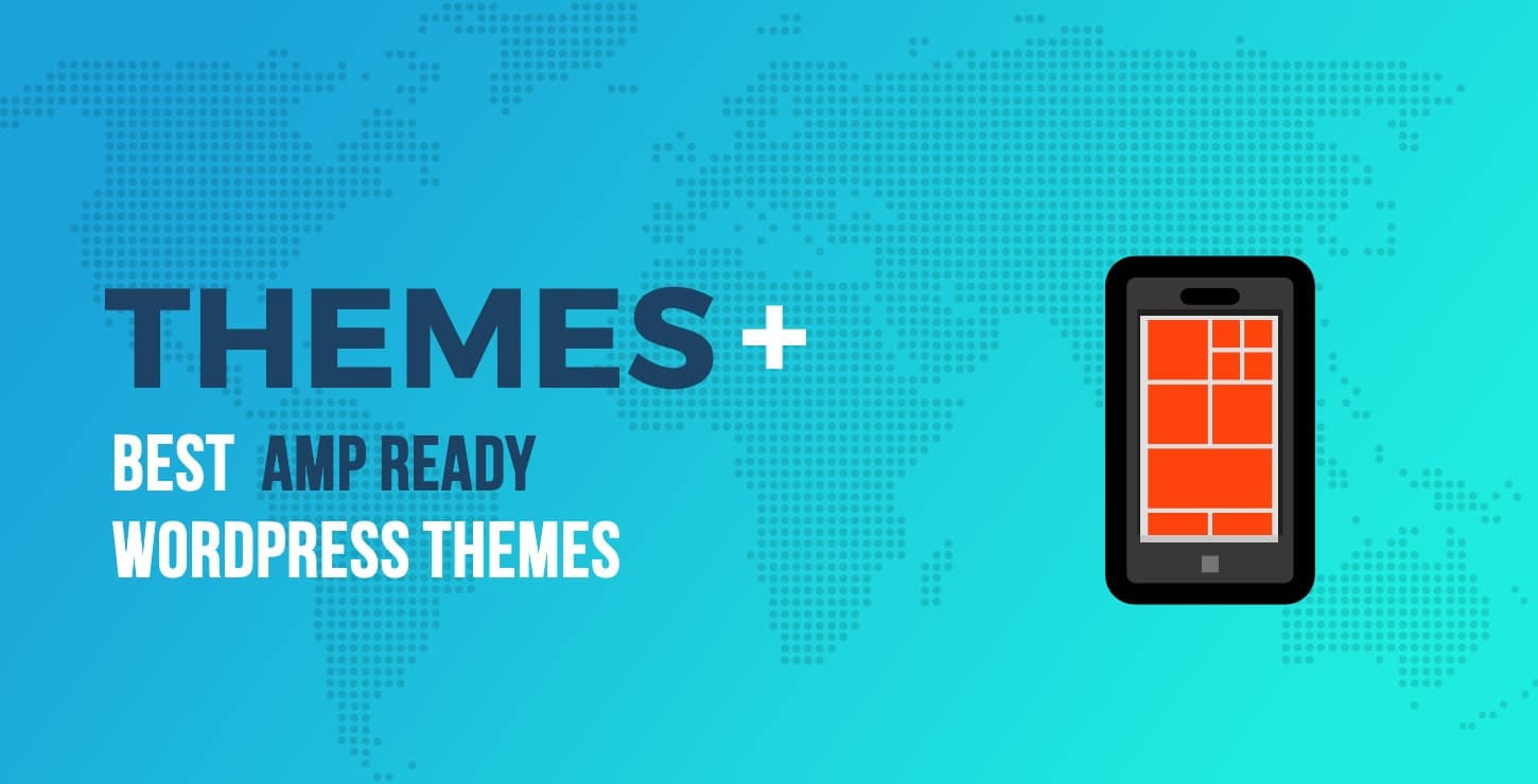 AMP Ready WordPress Themes