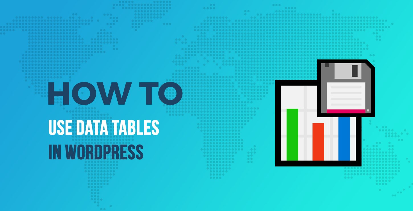 How to Use Data Tables in WordPress