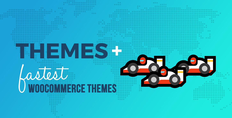 Fastest WooCommerce Themes