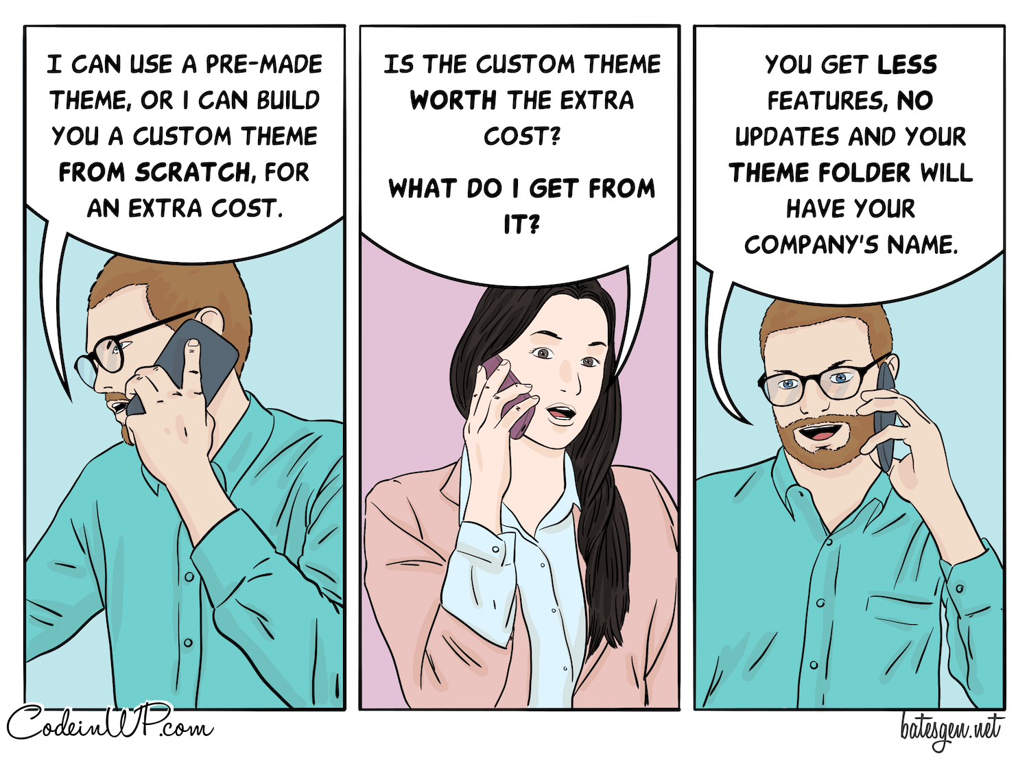 Tech comic on the difference between custom and pre-made WordPress themes