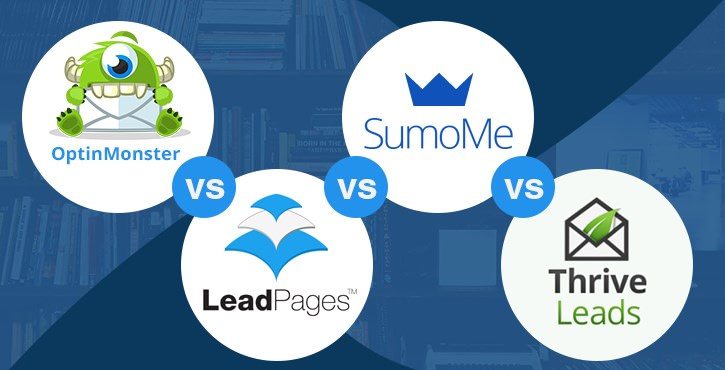 OptinMonster vs LeadPages vs Sumo vs Thrive Leads