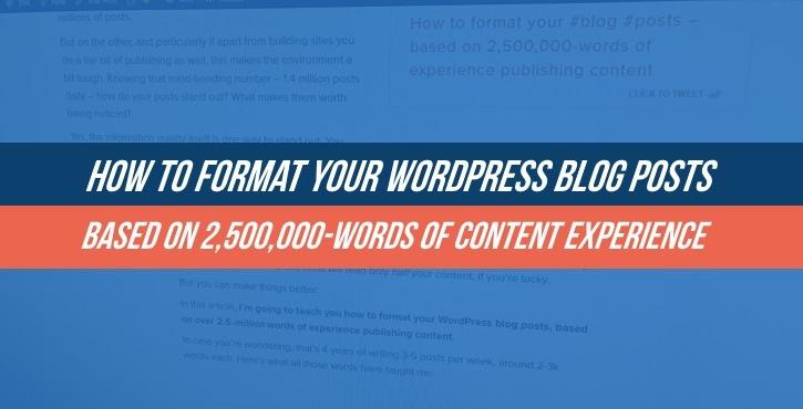 How to Format WordPress Blog Posts