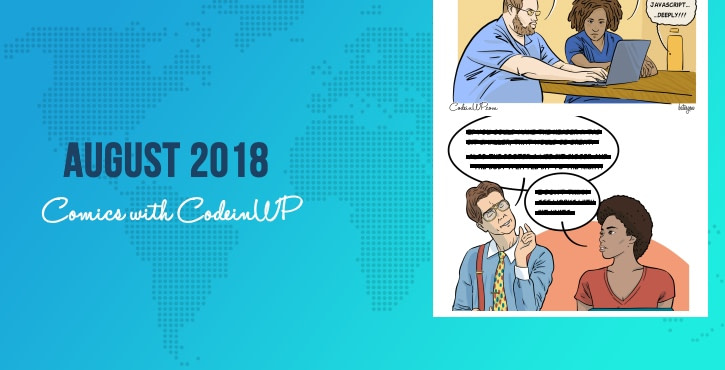 August 2018 Comics on JavaScript Life, IGTV, CSS Units, Digital Nomads