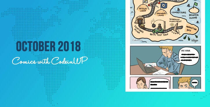October 2018 Comics w/ CodeinWP ... #Product #Bugs #Hardware