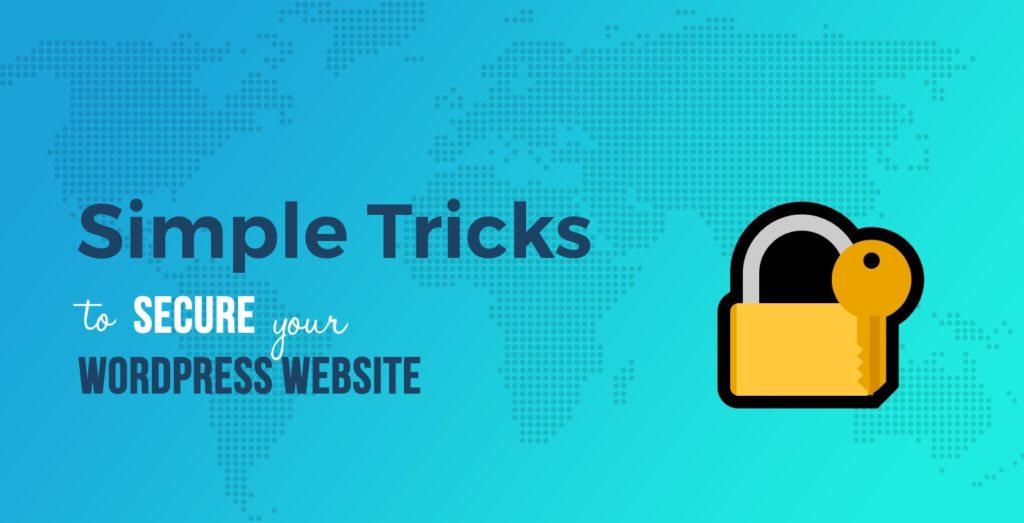 WordPress Security: Simple Tricks to Secure Your WordPress Website