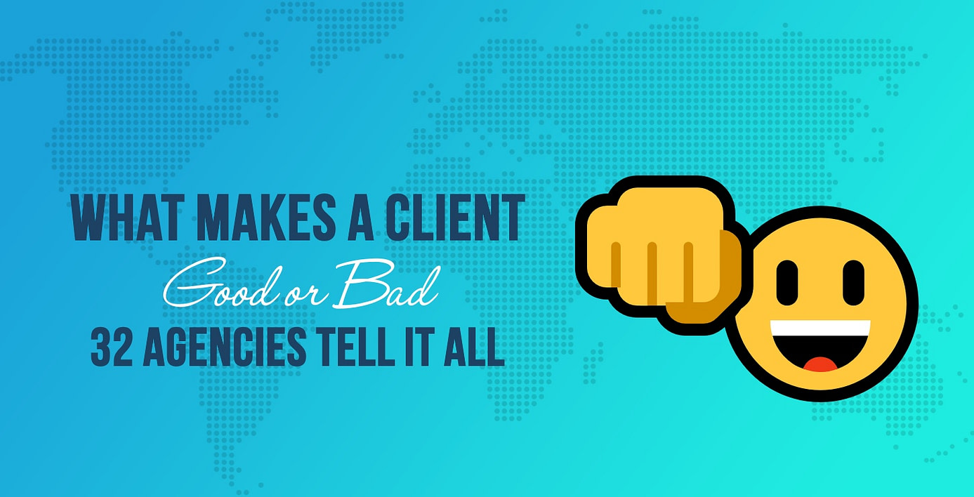 What Makes a Client Good or Bad