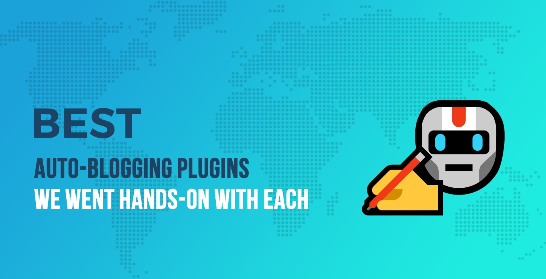 Best Auto-Blogging Plugins for WordPress