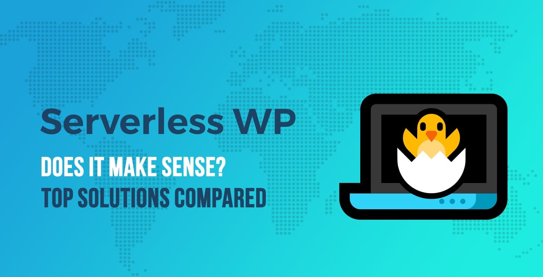 Does serverless WordPress to static make sense? Shifter vs HardyPress – top headless WordPress hosting options compared