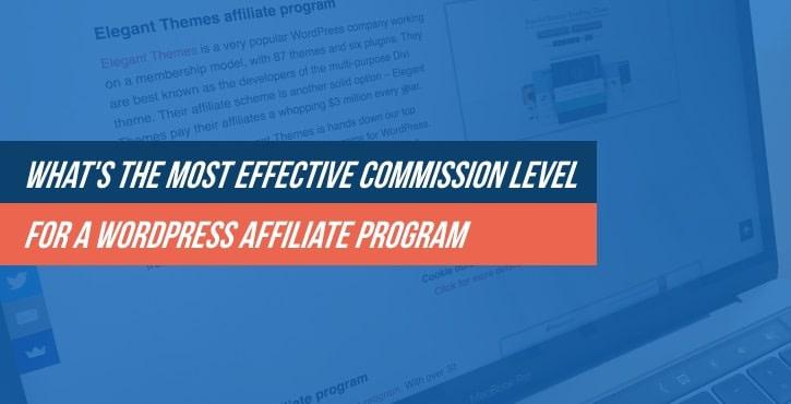 Effective Commission Level for a WordPress Affiliate Program