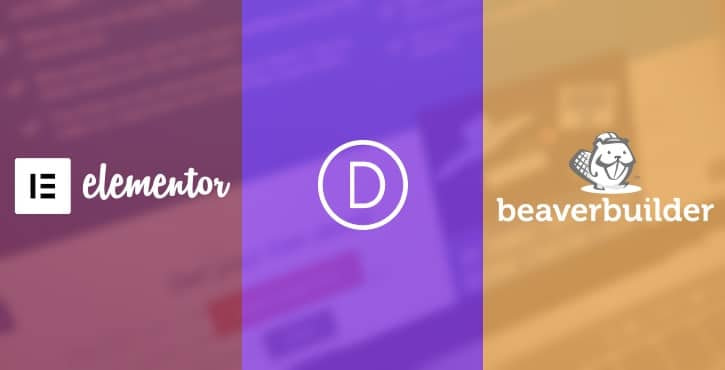 Elementor vs Divi Builder vs Beaver Builder