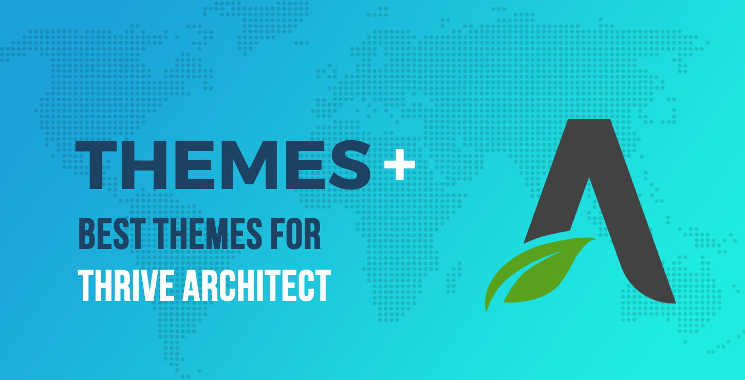 Best Themes for Thrive Architect