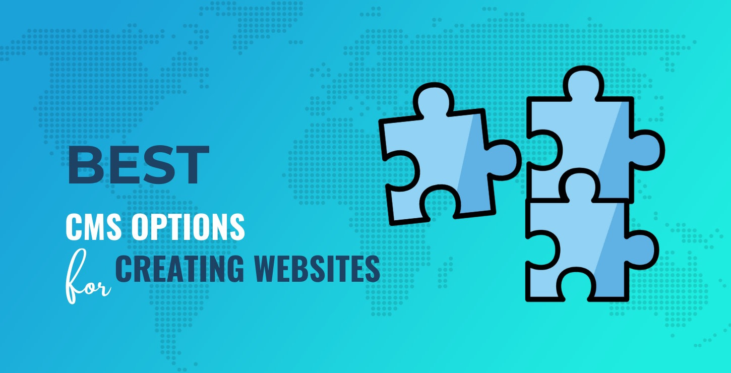 Best CMS for website and content creation